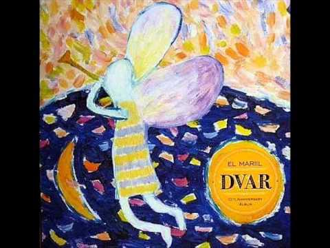 Dvar - Tracks 1-5/19 (El Mariil 2010)