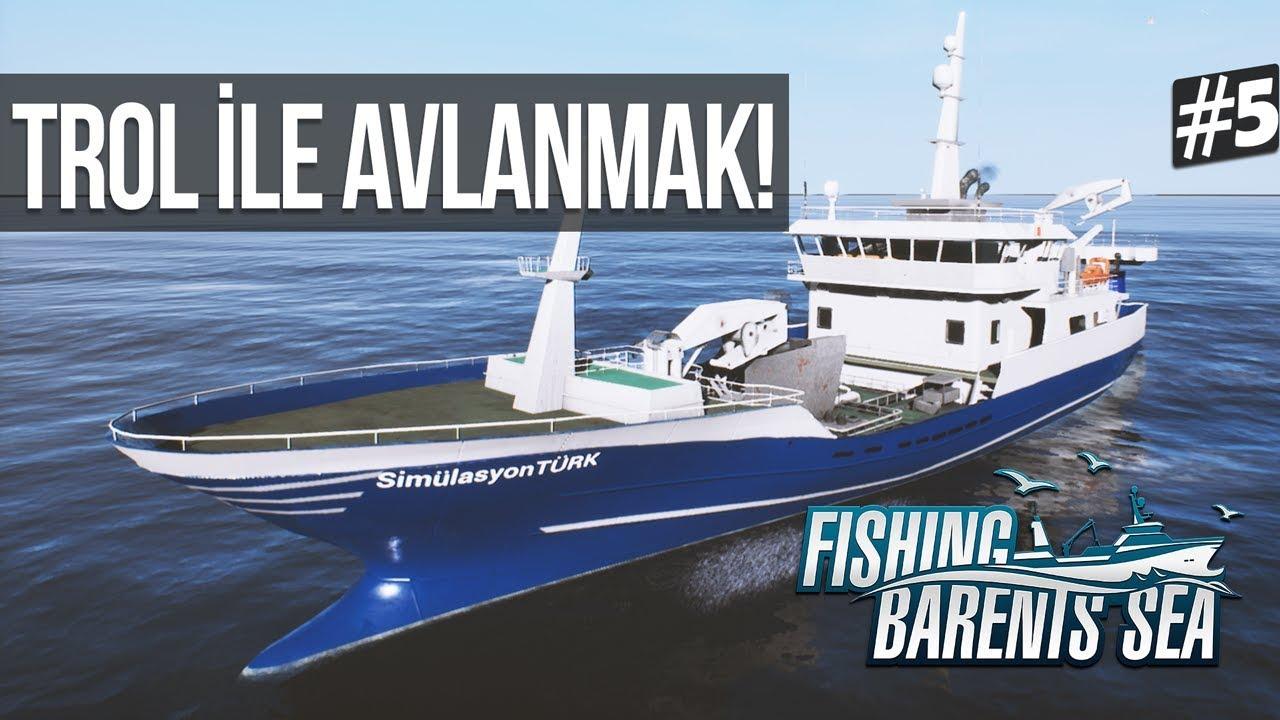 Fishing Barents Sea Trol Ile Avlanmak Lunar Bow Gemisi 5 Youtube