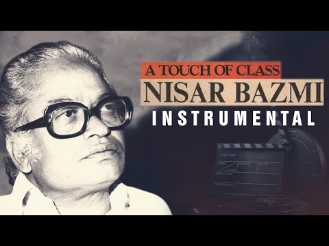A Touch Of Class Nisar Bazmi   Instrumental Songs   Audio Jukebox