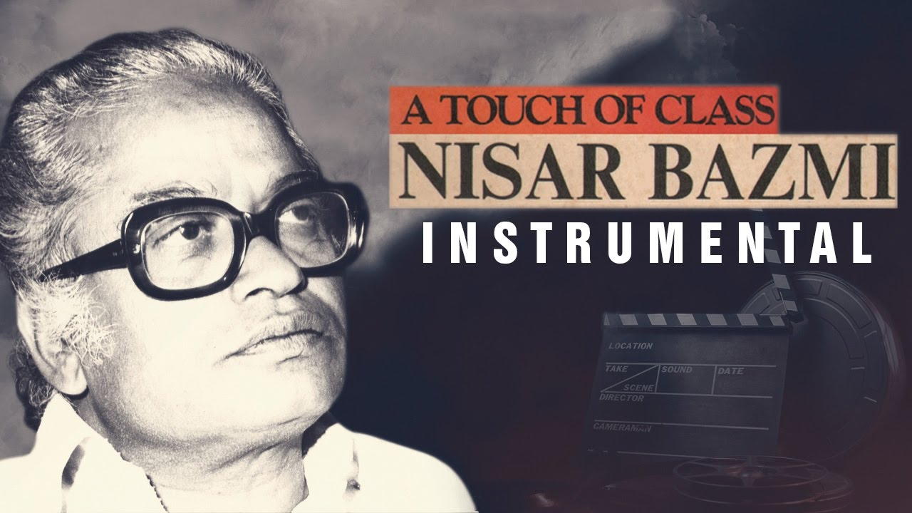A Touch Of Class Nisar Bazmi | Instrumental Songs | Audio Jukebox