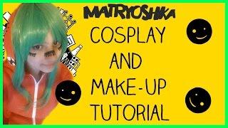 Vocaloid Cosplay Tutorial: Gumi Megpoid Matryoshka