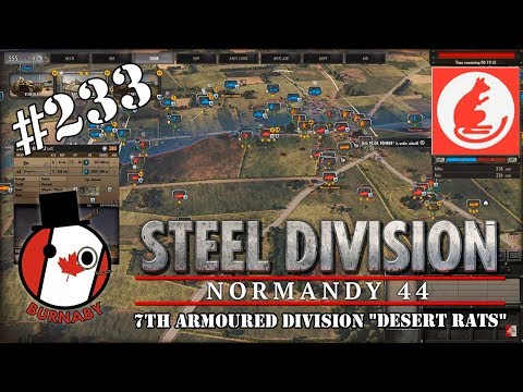 """#233 - 7th Armoured Division """"Desert Rats""""  - Steel Division Normandy 44 Gameplay"""