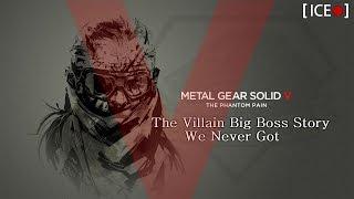 MGSV:TPP | The Villain Big Boss Story We Never Got [HD]