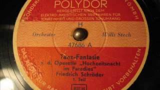 Willi Stech - Hochzeitsnacht im Paradies 1. u. 2. Teil (Tanz-Fantasie)