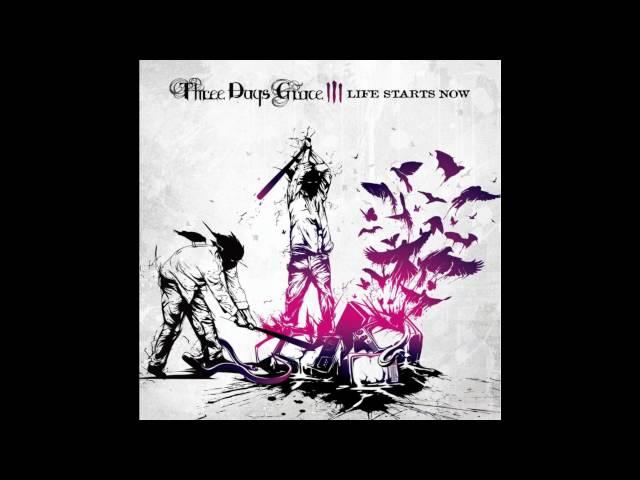 Three Days Grace - Life Starts Now