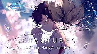 Baixar Fractures - Future Bass & Trap Mix