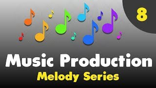 Music Production [Melody Series 8] - Passing Notes