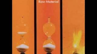 Raw Material - Time is ... Empty Houses - Progressive
