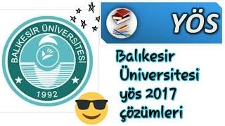 Balıkesir Üniversitesi Yös 2017 Mat Soruları Çözümleri (2)