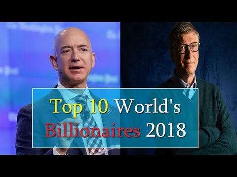 Top 10 richest people in the world ! The World's Billionaires 2019 ! Jeff Bezos