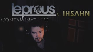 Leprous - Contaminate Me(Vocal Cover)