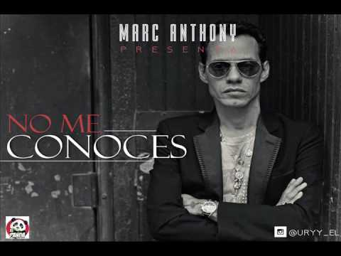 Marc Anthony - No Me Conoces [Letra] HD