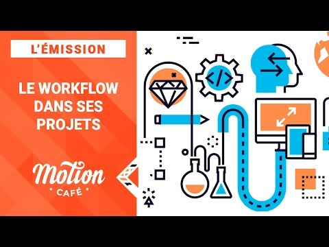 L'ÉMISSION #01 - Le Workflow