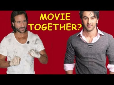 Ranbir Kapoor to work with Saif Ali Khan? Mp3