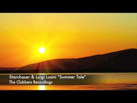 Starchaser & Luigi Lusini  Summer Tale  Original mix  Teaser