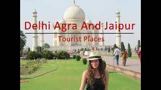 Exploring India's Golden Triangle - Delhi, Agra, & Jaipur