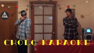 Cholo Karaoke | David Lopez