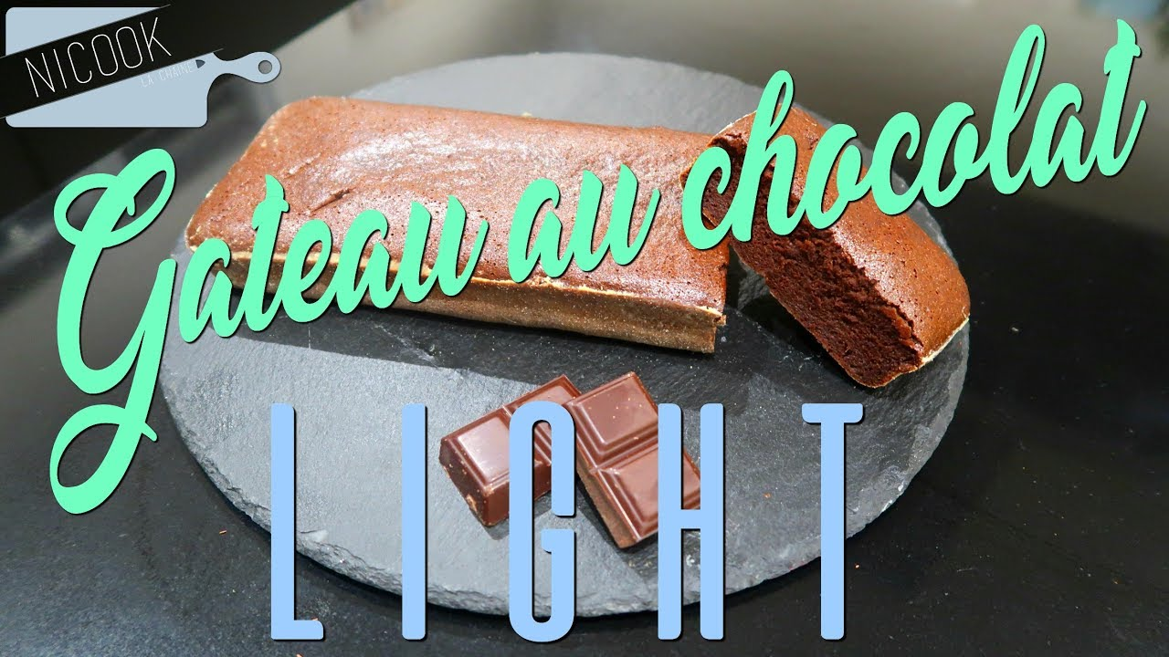 Gateau chocolat light recette