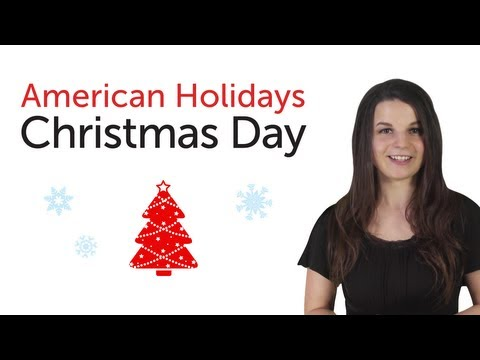 Learn American Holidays - Christmas Day