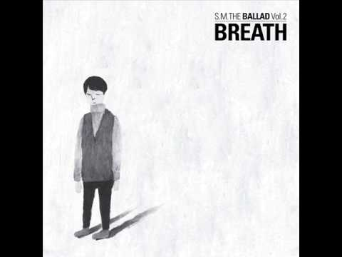 [FULL ALBUM]S.M. THE BALLAD Vol. 2  - (숨소리) BREATH
