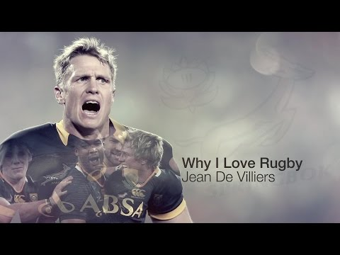 Jean De Villiers: Why I Love Rugby