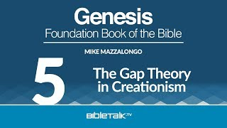 What is the Gap Creationism Theory?