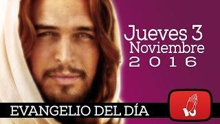 Evangelio de hoy Jueves 3 de Noviembre de 2016  la misma alegría habrá