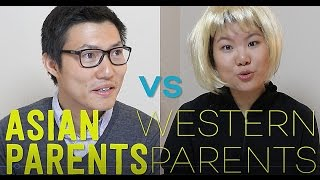ASIAN PARENTS VS WESTERN PARENTS