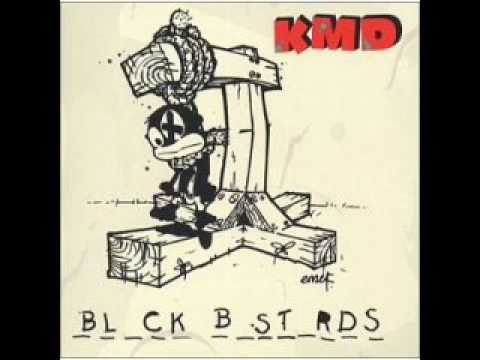 KMD - What A Niggy Know?