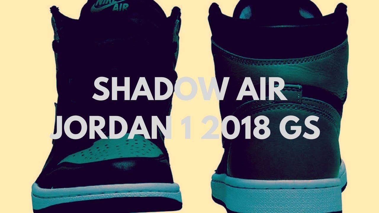 "c7fdb68f315 Air Jordan 1 Retro High OG ""Shadow"" GS 2018 - YouTube"