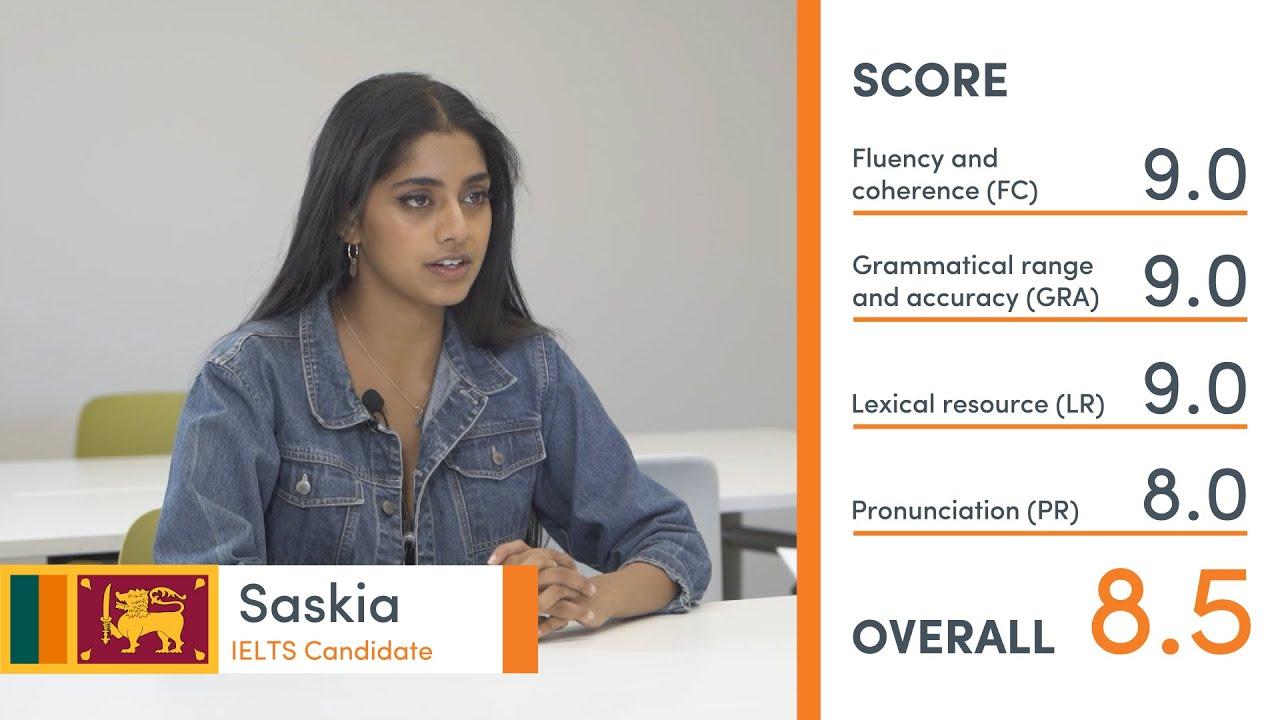 Band 8.5  Speaking Exam - Saskia from Sri Lanka