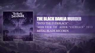 The Black Dahlia Murder - Into The Everblack (Lyric Video)