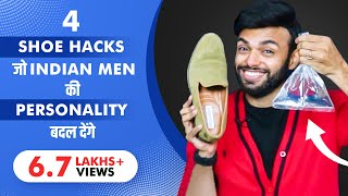 4 Shoes Hacks That Will Change Indian Men