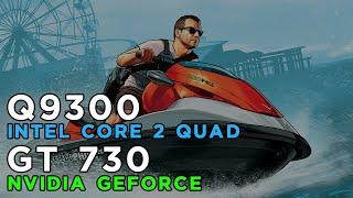 grand theft auto v gta 5 2015 gameplay geforce gt730 intel core 2 quad q9300 4gb ram