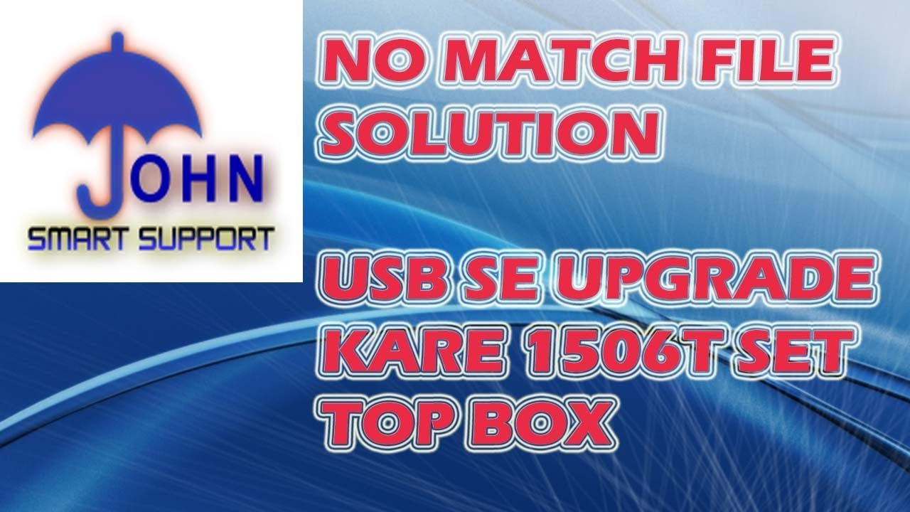 CLAN 8007 | 1506T SET TOP BOX | NO MATCH FILE SOLUTION | USB UPGRADE