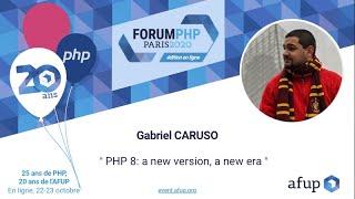 Miniature catégorie - PHP 8: a new version, a new era - Gabriel CARUSO - Forum PHP 2020