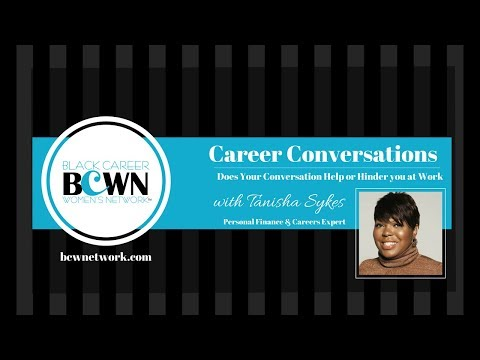 BCWN Career Conversations: Does Your Communication Style Help Or Hinder You At Work?