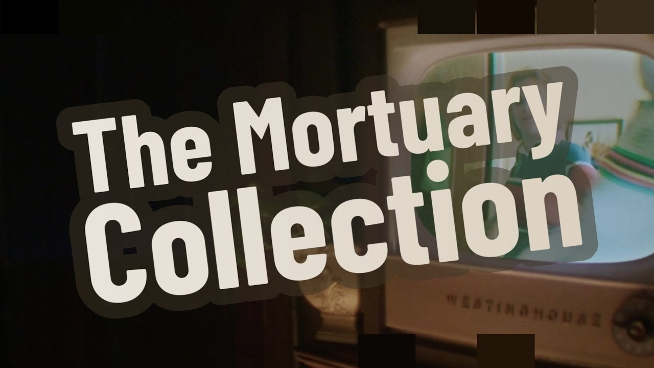 Download The Mortuary Collection Explained
