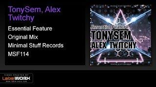 Скачать TonySem Alex Twitchy Essential Feature OUT NOW
