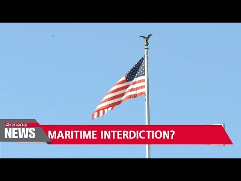 Maritime interdiction rises as new option to up pressure against N. Korea