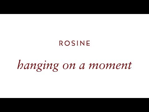 """Rosine - """"Hanging on a Moment"""" (official video)"""