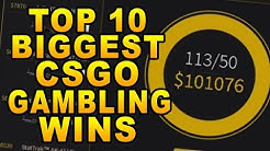 Top 10 Biggest CSGO Gambling Wins