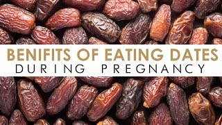 Benefits of Eating Dates During Pregnancy [ISLAMIC]
