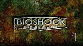 [Blind] UberBunny Plays BioShock Remastered - Episode 1 (2K)