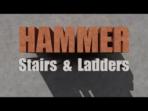 Hammer How-To #5: Stairs and Ladders