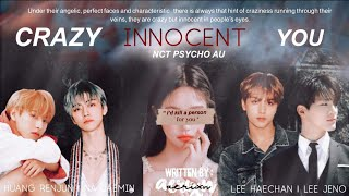 CRAZY INNOCENT YOU ;; NCT FF ( psycho au ) —ch. 9