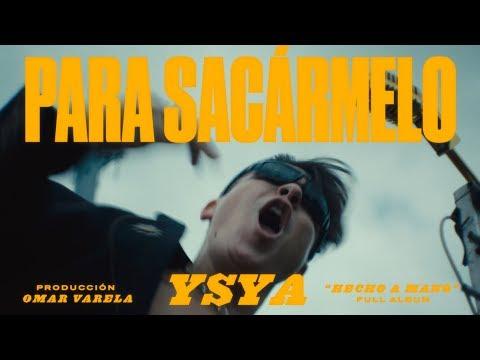 11 - YSY A - PARA SACÁRMELO (PROD. OMAR VARELA) VIDEOCLIP OFICIAL