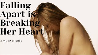 Falling Apart is Breaking Her Heart - Lewin Barringer #MusicMonday