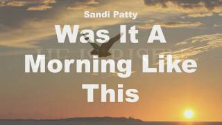 Watch Sandi Patty Was It A Morning Like This video