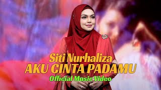 Download Lagu Siti Nurhaliza - Aku Cinta Padamu (Official Video - HD) mp3